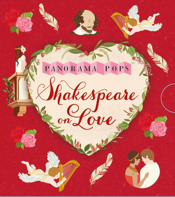 Shakespeare on Love: Panorama Pops by Dawn Cooper