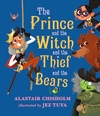 The-Prince-and-the-Witch-and-the-Thief-and-the-Bears