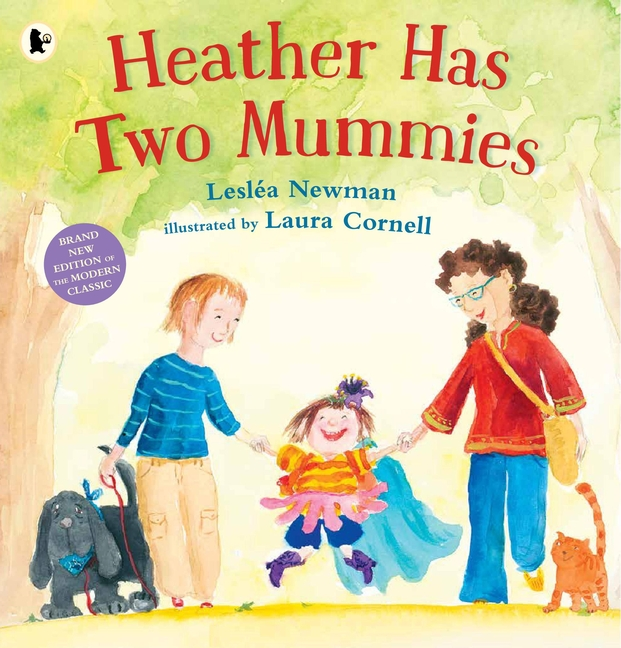 Heather Has Two Mummies by Lesléa Newman