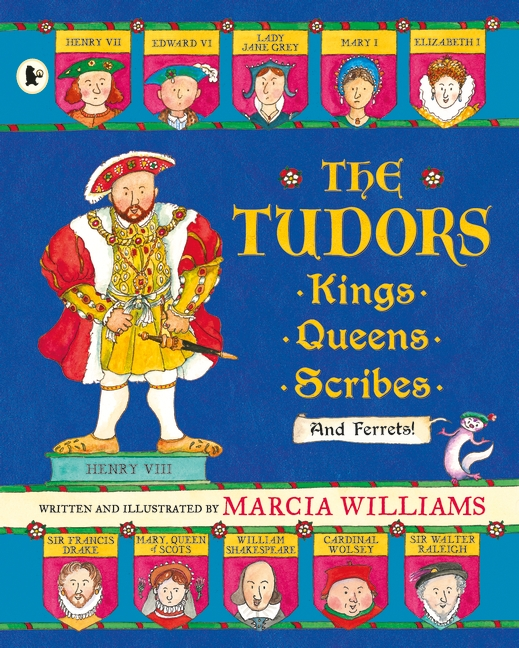 The Tudors by Marcia Williams