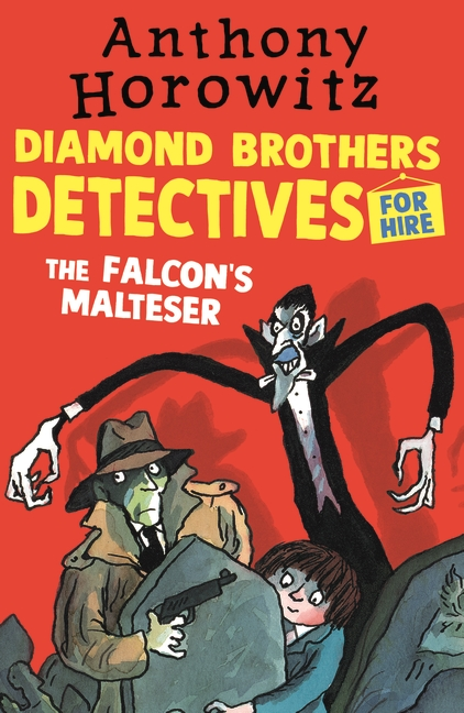 The Diamond Brothers in The Falcon's Malteser by Anthony Horowitz
