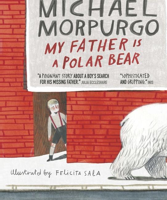 My Father Is a Polar Bear by Michael Morpurgo