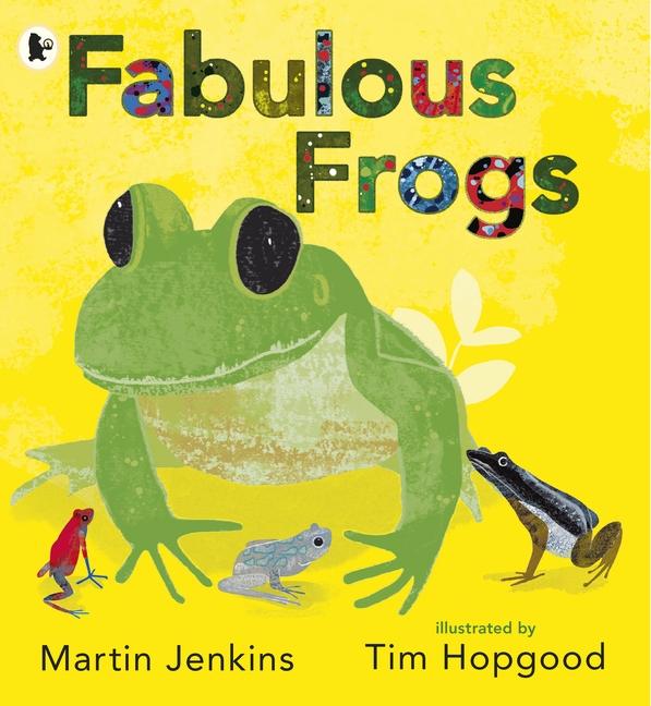 Fabulous Frogs by Martin Jenkins