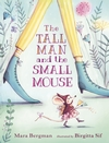 The-Tall-Man-and-the-Small-Mouse
