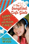 Sunny-Days-and-Moon-Cakes-The-Songbird-Cafe-Girls-2