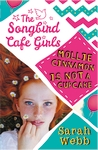Mollie-Cinnamon-Is-Not-a-Cupcake-The-Songbird-Cafe-Girls-1
