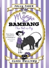 Mango-Bambang-The-Not-a-Pig-Book-One