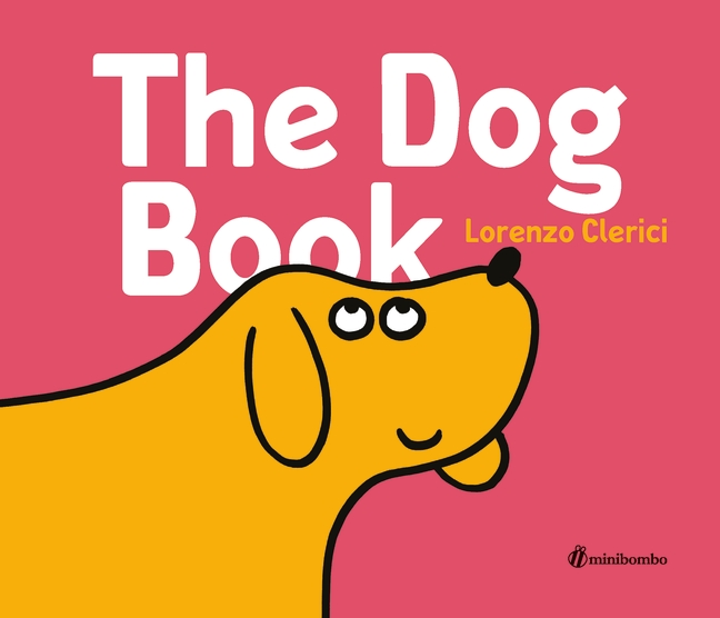 The Dog Book by Lorenzo Clerici
