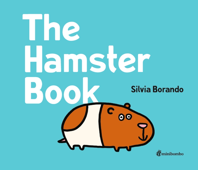 The Hamster Book by Silvia Borando
