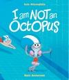 I-Am-Not-An-Octopus