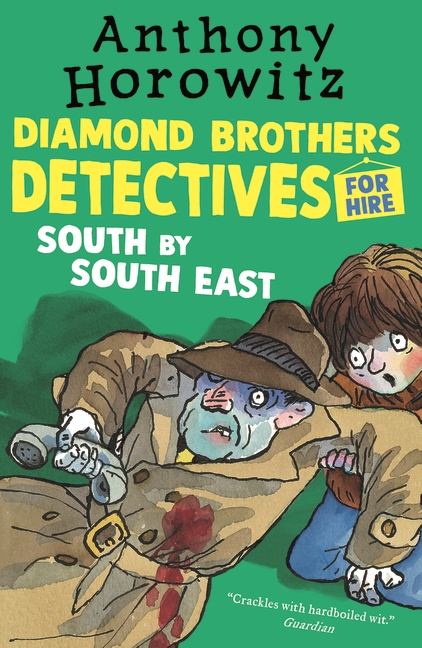 The Diamond Brothers in South by South East by Anthony Horowitz