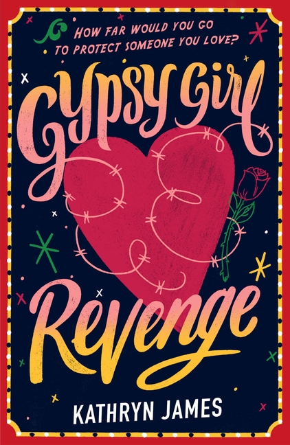 Gypsy Girl: Revenge (Book Two) by Kathryn James