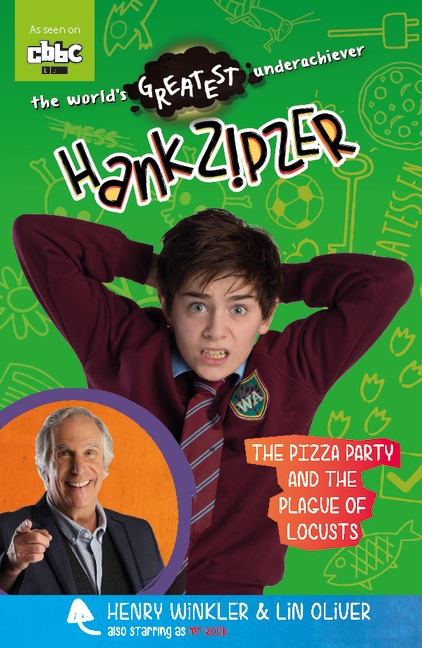 Hank Zipzer: The Pizza Party and the Plague of Locusts by Theo Baker