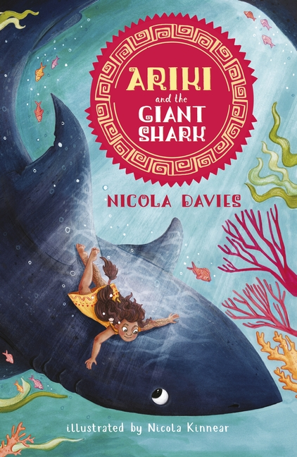 Ariki and the Giant Shark by Nicola Davies