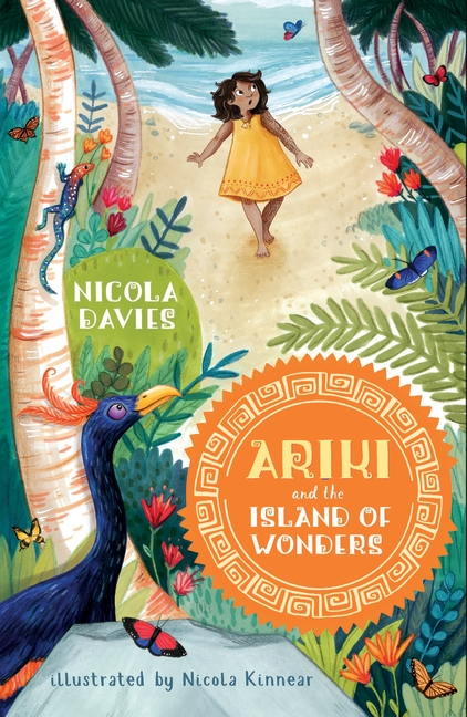 Ariki and the Island of Wonders by Nicola Davies