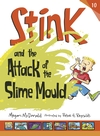 Stink-and-the-Attack-of-the-Slime-Mould