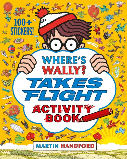 Where's Wally? Takes Flight by Martin Handford