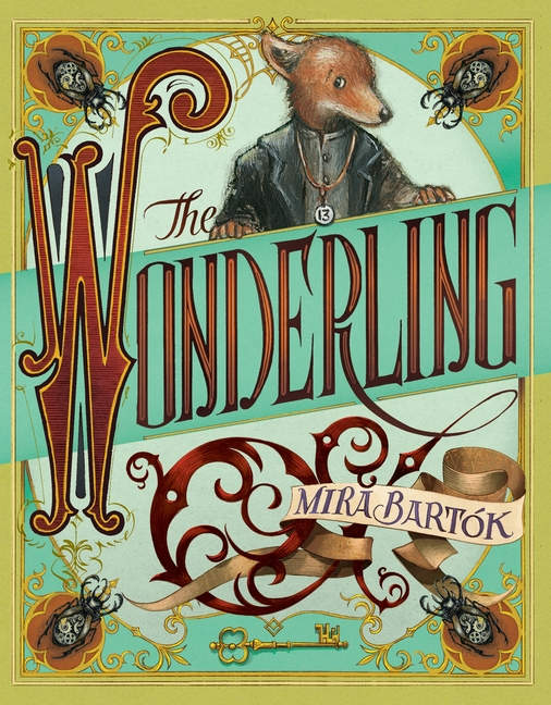 The Wonderling by Mira Bartok