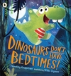 Dinosaurs-Don-t-Have-Bedtimes