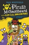 Pirate-McSnottbeard-in-the-Alien-Slug-Invasion-Panic