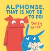 Alphonse-That-Is-Not-OK-to-Do