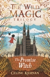 The-Promise-Witch-The-Wild-Magic-Trilogy-Book-Three