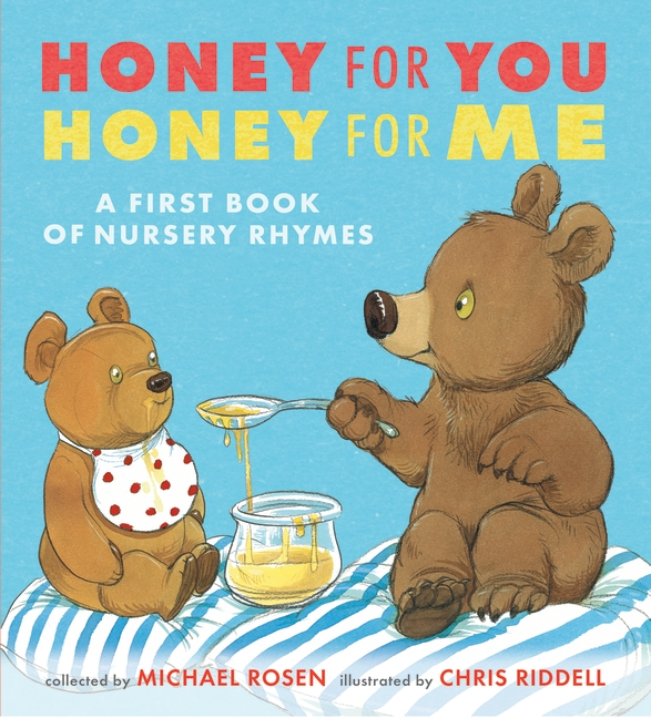 Honey for You, Honey for Me by Michael Rosen