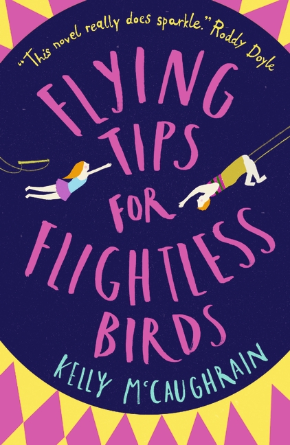 Flying Tips for Flightless Birds by Kelly McCaughrain