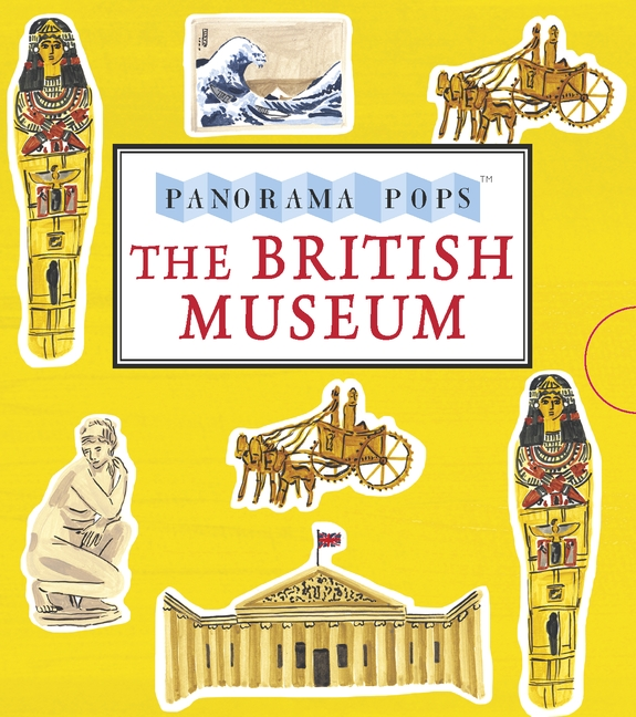 The British Museum: Panorama Pops by Anonymous