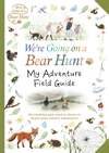 We-re-Going-on-a-Bear-Hunt-My-Adventure-Field-Guide