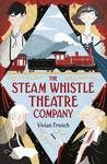 The-Steam-Whistle-Theatre-Company