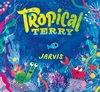 Tropical-Terry