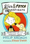Barking-Up-the-Wrong-Tree-Stick-and-Fetch-Investigate
