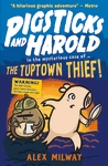 Pigsticks-and-Harold-the-Tuptown-Thief