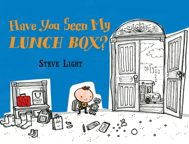 Have You Seen My Lunch Box? by Steve Light