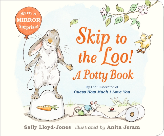 Skip to the Loo! A Potty Book by Sally Lloyd-Jones