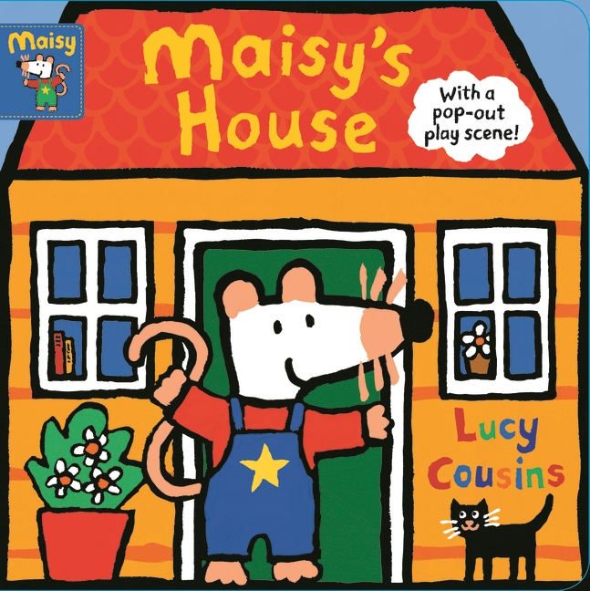 Maisy's House by Lucy Cousins