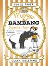 Mango-Bambang-Superstar-Tapir-Book-Four