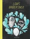 Louis-Undercover