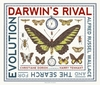 Darwin-s-Rival-Alfred-Russel-Wallace-and-the-Search-for-Evolution