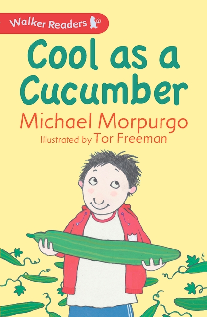 Cool as a Cucumber by Michael Morpurgo