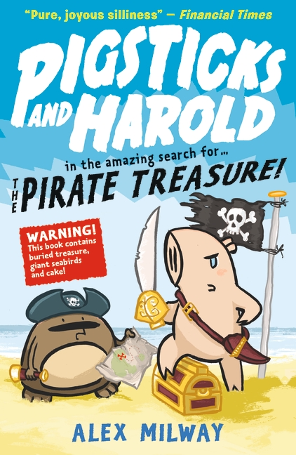 Pigsticks and Harold and the Pirate Treasure by Alex Milway