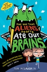 The-Day-That-Aliens-Nearly-Ate-Our-Brains