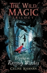 Begone-the-Raggedy-Witches-The-Wild-Magic-Trilogy-Book-One