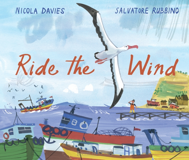 Ride the Wind by Nicola Davies