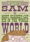Sam-the-Most-Scaredy-cat-Kid-in-the-Whole-World