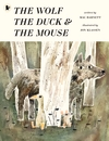 The-Wolf-the-Duck-and-the-Mouse
