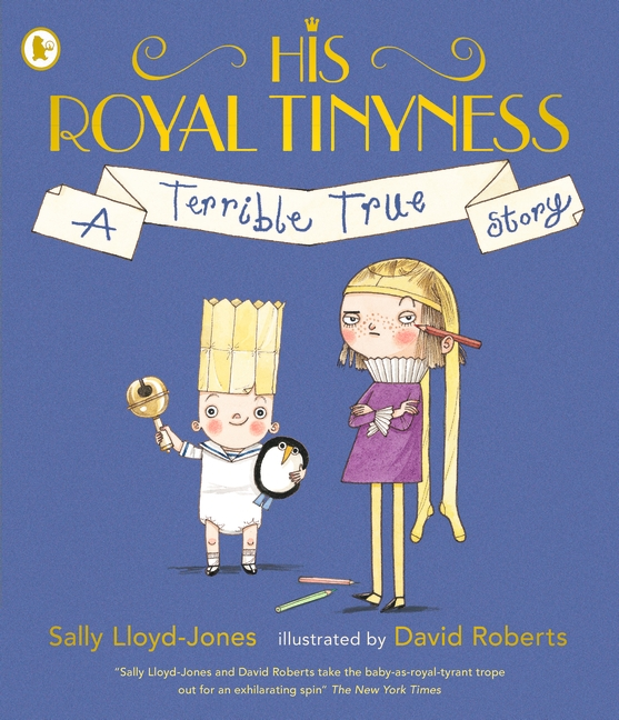 His Royal Tinyness by Sally Lloyd-Jones