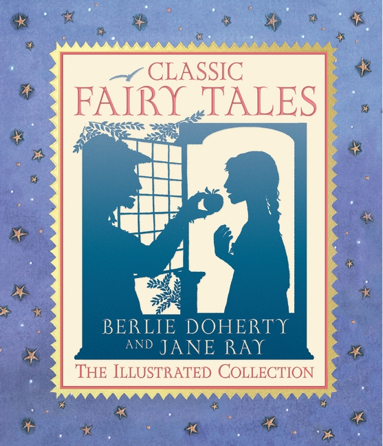 Classic Fairy Tales by Berlie Doherty