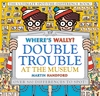 Where-s-Wally-Double-Trouble-at-the-Museum-The-Ultimate-Spot-the-Difference-Book